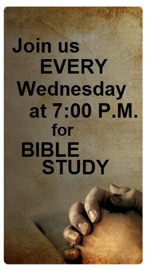 Wednesday Bible Study 7 PM
